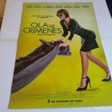 Cine: OLA DE CRIMENES - MARIBEL VERDÚ, JUANA ACOSTA - CARTEL ORIGINAL UNIVERSAL AÑO 2018. Lote 240336785
