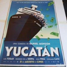 Cinema: YUCATAN - LUIS TOSAR, RODRIGO DE LA SERNA, JOAN PERA - CARTEL ORIGINAL FOX AÑO 2018. Lote 219225247
