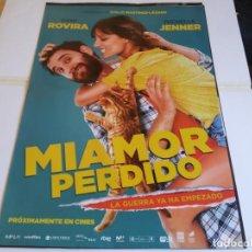 Cine: MI AMOR PERDIDO - DANI ROVIRA, MICHELLE JENNER, ANTONIO DECHENT - CARTEL ORIGINAL SONY AÑO 2018. Lote 219226375