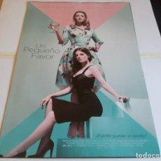 Cine: UN PEQUEÑO FAVOR - ANNA KENDRICK, BLAKE LIVELY - CARTEL ORIGINAL EONE AÑO 2018. Lote 219271290