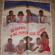 Cinema: SE INFIEL Y NO MIRES CON QUIEN ANA BELEN CARMEN MAURA 1985 CARTEL DE CINE 100 X 70 CM. POSTER. Lote 219412677