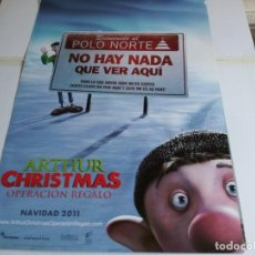 Cine: ARTHUR CHRISTMAS OPERACIÓN REGALO - ANIMACIÓN - CARTEL ORIGINAL SONY AÑO 2011. Lote 219648317