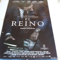 Cine: EL REINO - ANTONIO DE LA TORRE, JOSEP MARIA POU, RODRIGO SOROGOYEN - CARTEL ORIGINAL WARNER AÑO 2018. Lote 219652971