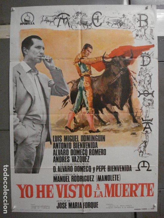 CDO 5721 YO HE VISTO LA MUERTE LUIS MIGUEL DOMINGUIN FORQUE TOROS POSTER ORIGINAL 70X100 ESTRENO (Cine - Posters y Carteles - Clasico Español)