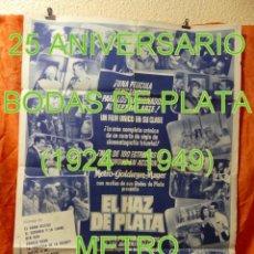 Cine: CARTEL CINE - EL HAZ DE PLATA 25 ANIVERSARIO BODAS DE PLATA METRO GOLDWYN MAYER 70 X 50 CM 1949 VER. Lote 220124425