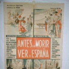 Cine: ANTES DE MORIR VER A ESPAÑA - 110 X 75 - 1964 - LITOGRAFICO. Lote 220143376