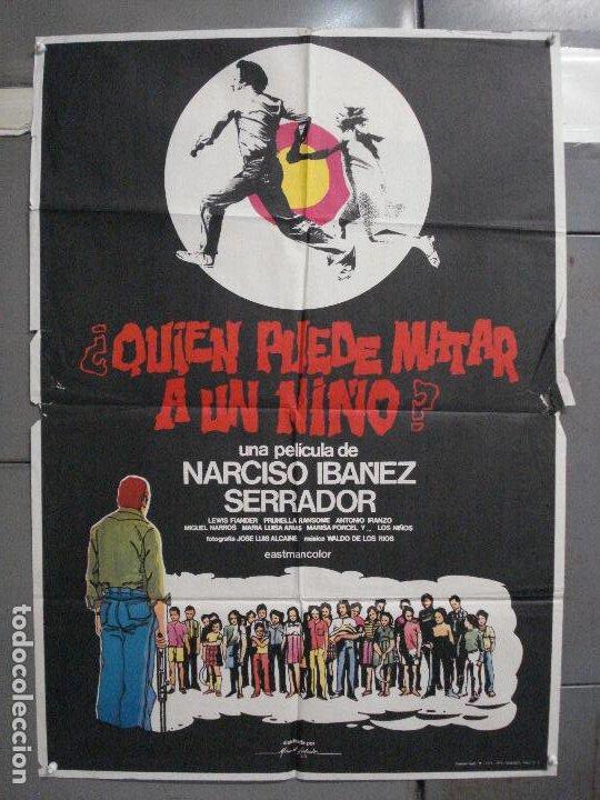 CDO 5792 QUIEN PUEDE MATAR A UN NIÑO NARCISO IBAÑEZ SERRADOR POSTER ORIGINAL 70X100 ESTRENO (Cine - Posters y Carteles - Terror)