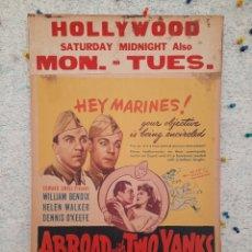 Cine: ABROAD WITH TWO YANKS .- WILLIAM BENDIX,HELEN WALKER 1944 .- CARTEL ORIGINAL EEUU CARTON 56X36. Lote 220230678