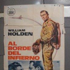 Cine: CDO 5814 AL BORDE DEL INFIERNO WILLIAM HOLDEN JANO POSTER ORIGINAL 70X100 ESTRENO. Lote 220238277