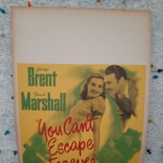 Cine: YOU CAN'T ESCAPE FOREVER 1942 .- GEORGE BRENT , BRENDA MARSHALL .- CARTEL EEUU CARTON 56X36. Lote 220346436