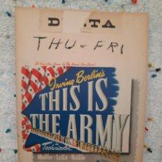 Cine: THIS IS THE ARMY .- RONALD REAGAN,GEORGE MURPHY,JOAN LESLIE.- CARTEL EEUU CARTON 1943 56X36. Lote 220359830