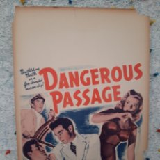 Cine: RUMBO A LA MUERTE / DANGEROUS PASSAGE 1944 .- ROBERT PHYLLIS , LOWERY BROOKS .- CARTEL EEUU CARTON. Lote 220391993
