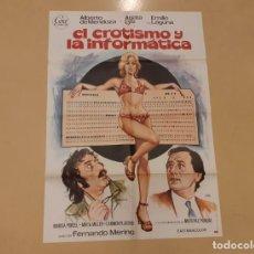 Cinema: EL EROTISMO Y LA INFORMÁTICA CARTEL ORIGINAL DE ESTRENO ÁGATA LYS, ALBERTO DE MENDOZA. Lote 220446532