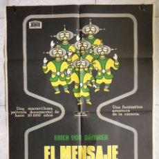 Cine: EL MENSAJE DE LOS DOISES. ERICH VON DÄNIKEN. CARTEL CINE.. Lote 220450452