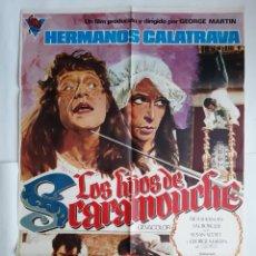 Cinema: CARTEL CINE LOS HIJOS DE SCARAMOUCHE HERMANOS CALATRAVA 1975 C724. Lote 221100632