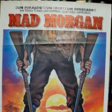 Cine: MAD MORGAN. POSTER ORIGINAL. VERSIÓN 1 (PHILIPPE MORA, 1976). Lote 221134830