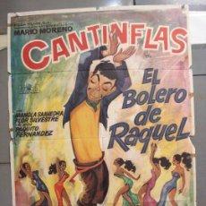 Cine: CDO 6074 EL BOLERO DE RAQUEL MARIO MORENO CANTINFLAS POSTER ORIGINAL 70X100 ESPAÑOL R-60S. Lote 221140270