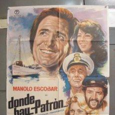 Cine: CDO 6078 DONDE HAY PATRON MANOLO ESCOBAR POSTER ORIGINAL 70X100 ESTRENO. Lote 221144233