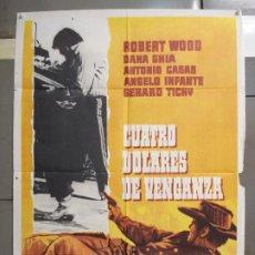 Cine: CDO 6108 CUATRO DOLARES DE VENGANZA ROBERT WOODS BALCAZAR SPAGHETTI POSTER ORIGINAL 70X100 ESPAÑOL. Lote 221257301