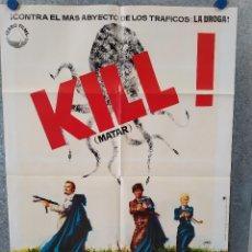 Cine: KILL: MATAR. STEPHEN BOYD, JEAN SEBERG, JAMES MASON, CURD JÜRGENS AÑO 1972. POSTER ORIG. Lote 221582750