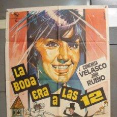 Cine: CDO 6280 LA BODA ERA A LAS DOCE CONCHA VELASCO HERMIDA POSTER ORIGINAL 70X100 ESPAÑOL R-70. Lote 221682487