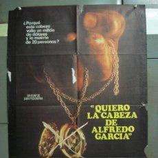Cine: CDO 6293 QUIERO LA CABEZA DE ALFREDO GARCIA SAM PECKINPAH POSTER ORIGINAL 70X100 ESTRENO. Lote 221687665