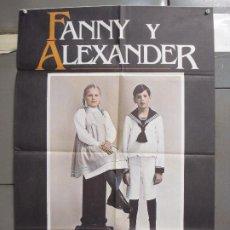 Cine: CDO 6315 FANNY Y ALEXANDER INGMAR BERGMAN POSTER ORIGINAL 70X100 ESTRENO. Lote 221704776