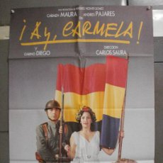 Cine: CDO 6441 AY CARMELA CARLOS SAURA CARMEN MAURA PAJARES GUERRA CIVIL POSTER ORIGINAL 70X100 ESTRENO. Lote 221948092