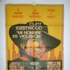 Cine: MI NOMBRE ES VIOLENCIA - 110 X 75 - 1968 - LITOGRAFICO. Lote 221991061