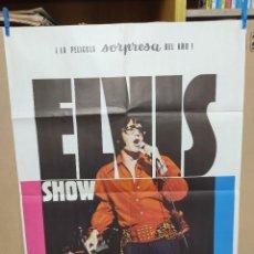 Cine: ELVIS- SHOW ASÍ ES COMO ES ELVIS PRESLEY , AÑO 1971 POSTER ORIGINAL. Lote 222047985
