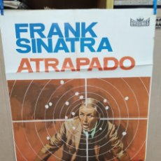 Cine: ATRAPADO FRANK SINATRA POSTER ORIGINAL 70X100 ESTRENO. Lote 222048972