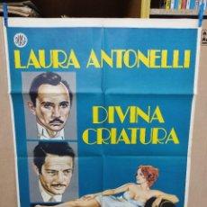 Cine: DIVINA CRIATURA. LAURA ANTONELLI-MARCELLO MASTROIANNI. CARTEL ORIGINAL 1976. 70X100. Lote 222050058