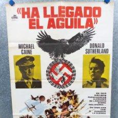 Cine: HA LLEGADO EL ÁGUILA. MICHAEL CAINE, DONALD SUTHERLAND, ROBERT DUVALL. AÑO 1977. POSTER ORIGINAL. Lote 222074123