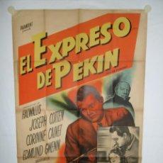 Cine: EL EXPRESO DE PEKIN - 110 X 75 - 1949 - LITOGRAFICO. Lote 222414746
