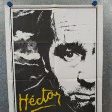 Cine: HECTOR (EL ESTIGMA DEL MIEDO). OVIDI MONTLLOR, ALDO SANBREL. POSTER ORIGINAL. Lote 222449538