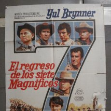 Cine: CDO 6547 EL REGRESO DE LOS SIETE MAGNIFICOS YUL BRYNNER ROBERT FULLER POSTER ORIG 70X100 ESTRENO. Lote 222466841