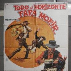 Cine: CDO 6569 TODO EL HORIZONTE PARA MORIR MARIO ALDAMA JULIAN BRAVO POSTER ORIGINAL 70X100 ESTRENO. Lote 222482671