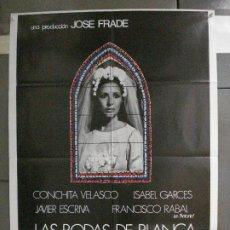 Cine: CDO 6580 LAS BODAS DE BLANCA CONCHITA VELASCO POSTER ORIGINAL 70X100 ESTRENO. Lote 222538215