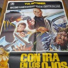 Cine: POSTER ORIGINAL DEL ESTRENO EN 1976 DE *CON IRA EN LOS OJOS*, POR YUL BRYNNER. INN. Lote 222605940