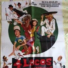 Cine: 4 LOCOS BUSCAN MANICOMIO. CARTEL ORIGINAL. RAFAEL GORDON, SILVIA AGUILAR, FRANCISCO CECILIO. Lote 222646013