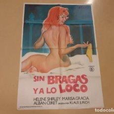 Cine: SIN BRAGAS Y A LO LOCO CARTEL ORIGINAL ESTRENO 1983 UNA PRODUCCIÓN BALCAZAR. Lote 222665533