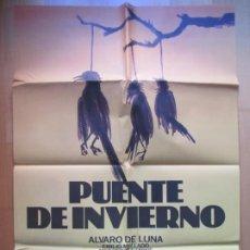 Cine: CARTEL CINE PUENTE DE INVIERNO ALVARO DE LUNA C1948. Lote 222667961