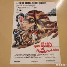 Cine: EL NIÑO QUE LLORABA AL HOMBRE LOBO CARTEL ORIGINAL ESTRENO 1974 NATHAN JURAN, KERWIN MATHEWS. Lote 222668340