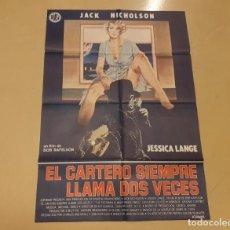 Cine: EL CARTERO SIEMPRE LLAMA DOS VECES CARTEL ORIGINAL ESTRENO 1981 JACK NICHOLSON, JESSICA LANGE. Lote 222672610