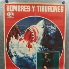 Cine: HOMBRES Y TIBURONES. DOCUMENTAL. BRUNO BAILATI. AÑO 1976. POSTER ORIGINAL. Lote 222686163
