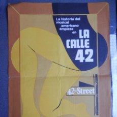 Cine: CARTEL POSTER - GUÍA CINE GRAN TAMAÑO: LA CALLE 42 CON WARNER BAXTER - MIDE 50 X 32 CENTÍMETROS. Lote 222807026