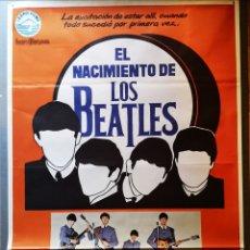 Cine: EL NACIMIENTO DE LOS BEATLES - 1980 - 70 X 100. Lote 222835980