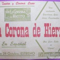 Cine: CARTEL CINE LA CORONA DE HIERRO ELISA CEGANI TEATRO CINEMA LICEO CORDOBA MUY ANTIGUO CC10. Lote 223234463