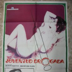 Cinema: JUVENTUD DROGADA 1977 TONY ISBERT CARTEL DE CINE 100 X 70 CM. POSTER POR JANO - EROTICO ESPAÑOL. Lote 254359990