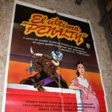 Cine: EL ULTIMO PENALTY TOROS 1983 VICENTE PARRA GABALDON REGUANT CARTEL DE CINE 100 X 70 CM. POSTER. Lote 223262560